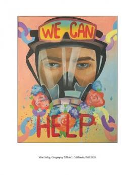 Art of Resistance: We Can Help, artwork by Mia Cutlip, Geography 50AC fall 2020