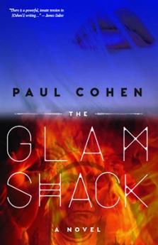 cover of Paul Cohen's debut novel, The Glamshack